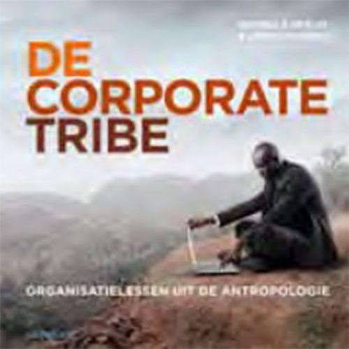 Boeksamenvatting de Corporate Tribe.